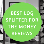 Best Log Splitter For The Money Reviews
